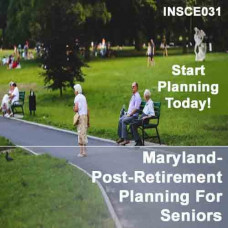 Maryland - Post-Retirement Planning for Seniors (INSCE031)